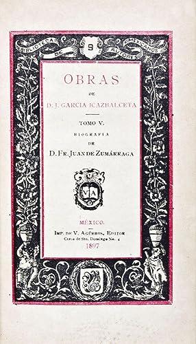 Biblioteca de Autores Mexicanos IX: Obras de: de Zumárraga, D.