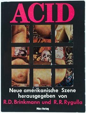 Acid: Neue Amerikanische Szene: Brinkmann, R.D. and R.R. Rygulla