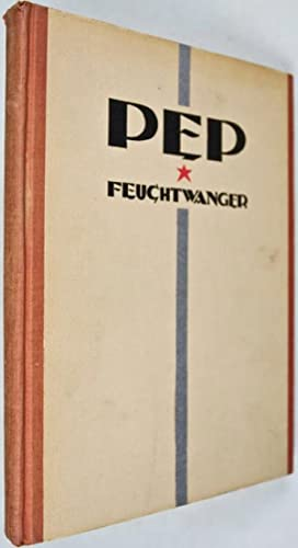 Pep: J.L. Wetcheek's American Song Book: Feuchtwanger, Lion; Thompson, Dorothy