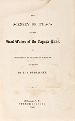 The Scenery of Ithaca and the Head Waters of the Cayuga Lake, as Portrayed as Portrayed by ...