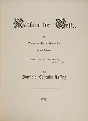 Nathan der Weise: Ein Dramatisches Gedicht, in fünf Aufzügen: Lessing, Gotthold Ephraim