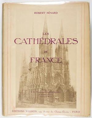 Les Cathédrales de France: Ouvrage Publié Avec la Haute Approbation de Son Eminence le Cardinal ...