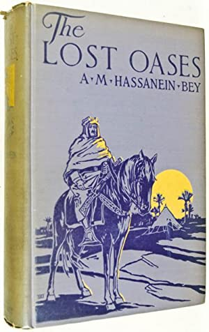 The Lost Oases: Bey Hassanein, A. M.