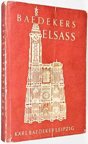 Das Elsass. Strassburg und die Vogesen: Baedeker, Karl