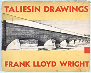 Taliesin Drawings; Recent Architecture of Frank Lloyd Wright Selected from his Drawings: Kaufmann, ...