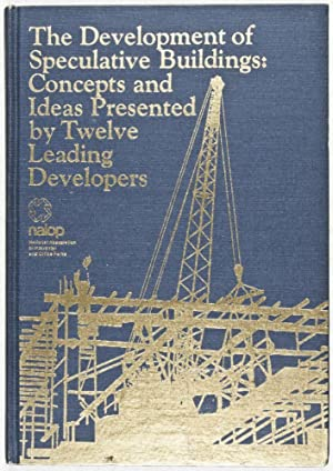 The Development of Speculative Buildings: Concepts and Ideas Presented By Twelve Leading Developers...