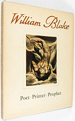 William Blake: Poet, Printer, Prophet: Keynes, Geoffrey