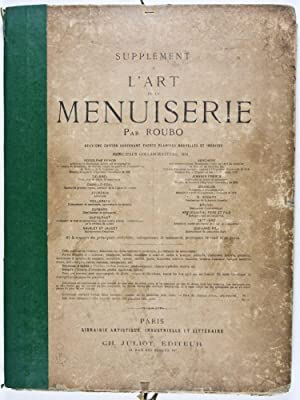 Supplément à l'Art de la Menuiserie. 2 volumes in one (Complete): Roubo (André ...