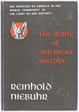 The Irony of American History: Niebuhr, Reinhold