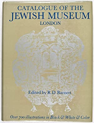 Catalogue of the Permanent and Loan Collections of the Jewish Museum, London: Barnett, R. D.; Cecil...