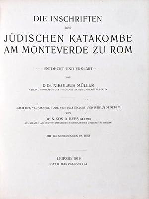 Die Inschriften der jüdischen Katakombe am Monteverde zu Rom: Müller, Nikolaus; Nikos A. Bees