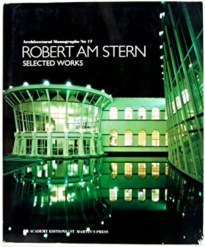 Architectural Monographs No. 17: Robert AM Stern Selected Works: Stern, Robert; Charles Jencks