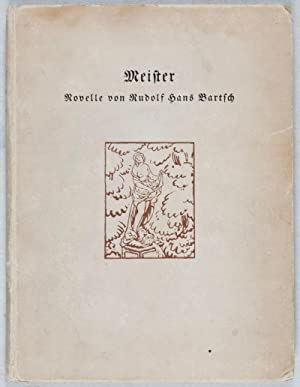 Meister [SIGNED]: Bartsch, Rudolf Hans
