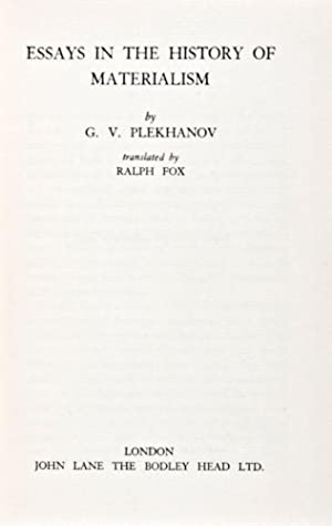 Essays in the History of Materialism: Plekhanov, George