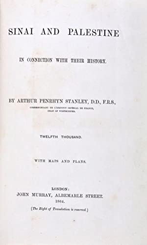 Sinai in Palestine Connection with their History: Stanley, Arthur Penrhyn