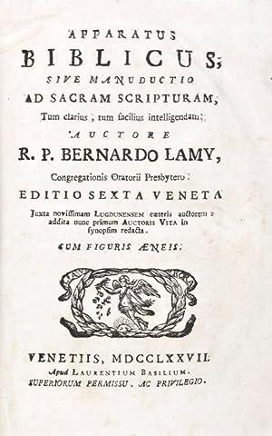 Apparatus Biblicus sive Manuductio ad Sacram Scripturam, Tum clarius, tum facilius intelligendam: ...