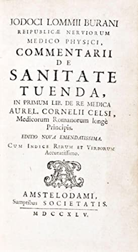 Commentarii de Sanitate Tuenda: Jodoci Lommii Burani (Josse van Lom)