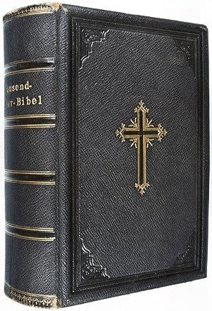Tausend-Bilder-Bibel: Die heilige Schrift. Alten und neuen Testaments verdeutscht von D. Martin ...