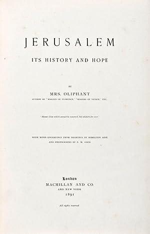 Jerusalem: Its History and Hope: Oliphant, Margaret