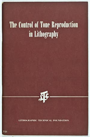 The Control of Tone Reproduction in Lithography: Bruno, Michael H. and George W. Jorgensen