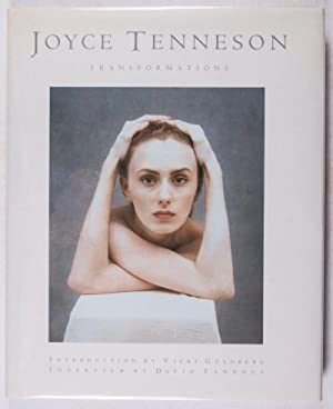 Transformations [WITH SIGNED LETTERS AND ORIGINAL NEGATIVES]: Tenneson, Joyce; Vicki Goldberg (...