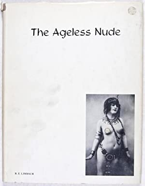 The Ageless Nude: Limbach, R. E.