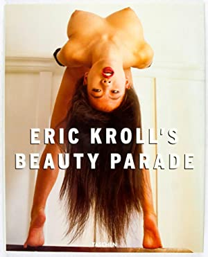 Eric Kroll's Beauty Parade: Kroll, Eric