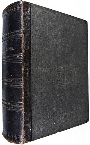 Illustrirte Pracht-Bibel oder die ganze Heilige Schrift des Alten und Neuen Testaments, nach der ...