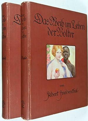 Das Weib im Leben der Völker: Friedenthal, Albert