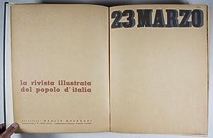 Viva Il Duce: 23 Marzo, La Rivista Illustrata Del Popolo D'Italia: Morgagni, Manlio