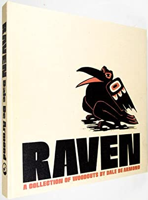 Raven: A Collection of Woodcuts by Dale Burlison De Armond: De Armond, Dale Burlison