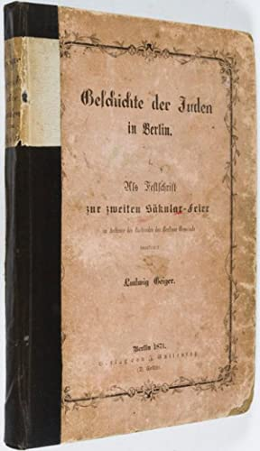 Geschichte der Juden in Berlin: Geiger, Ludwig