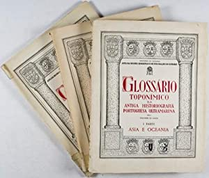 Glossario Toponimico da Antiga Historiografia Portuguesa Ultramarina, I Parte: Asia e Oceania, (vol...