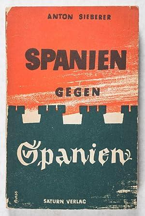 Spanien gegen Spanien: Sieberer, Anton