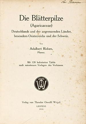 Die Blätterpilze (Agaricaceae) Deutschlands und der angrenzenden Länder, besonders ...