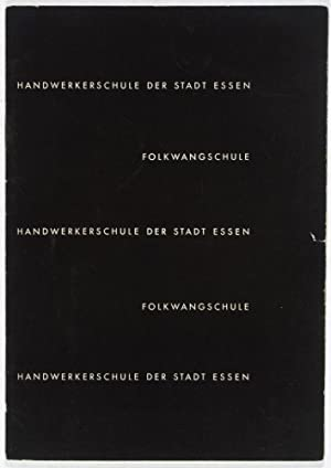 Handwerkerschule der Stadt Essen: Folkwangschule: n/a
