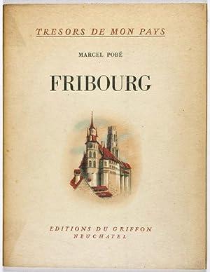 Trésors de mon pays, No. 3: Fribourg: Pobé, Marcel