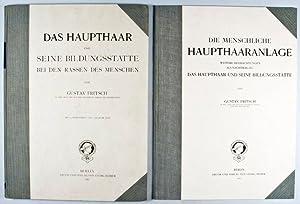 Das Haupthaar und seine Bildungsstätte bei den Rassen des Menschen & Die menschliche ...
