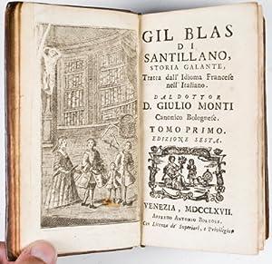 Gil Blas di Santillano, Storia Galante, Tratta dall' Idioma Francese nell' Italiano (7 ...