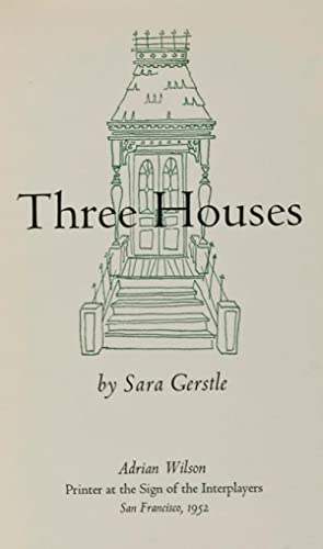 Three Houses [INSCRIBED]: Gerstle, Sara