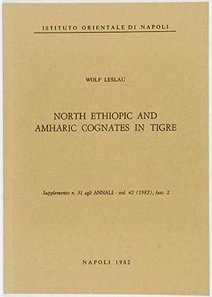 North Ethiopic and Amharic Cognates in Tigre: Leslau, Wolf