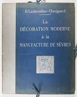 La Décoration Moderne à la Manufacture Nationale de Sèvres: ...