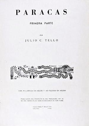 Paracas - Primera Parte: Tello, Julio C.
