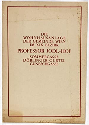 Die Wohnhausanlage der gemeinde Wien im XIX. Bezirk : Professor Jodl-Hof, Sommergasse, Dö...