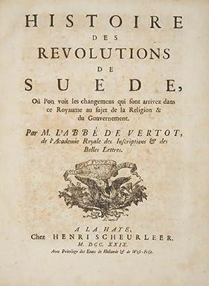 Histoire des Révolutions de Suède, Où l'on voit les changemens qui sont ...
