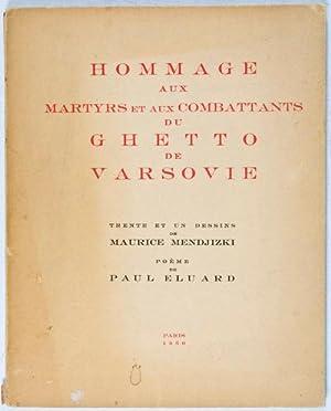 Hommage aux Martyrs et aux Combattants du Ghetto de Varsovie: Trente et un Desins de Maurice ...
