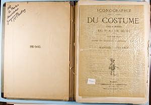Iconographie général et méthodique du costume du IV au XIX siècle. (315...