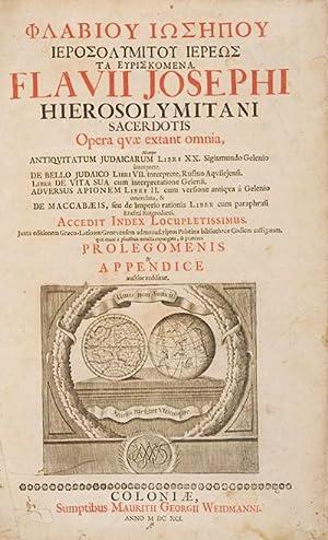 Opera quae extant omnia : nempe, Antiquitatum Judaicarum libri XX Sigismundo Gelenio interprete, De...