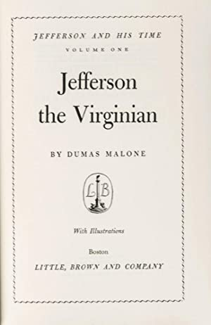 Jefferson and His Time [6 vols]: Malone, Dumas