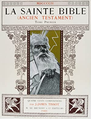 La Sainte Bible: Ancien Testament. 2-vol. set (Complete): Tissot, J.-James (Illustrator)